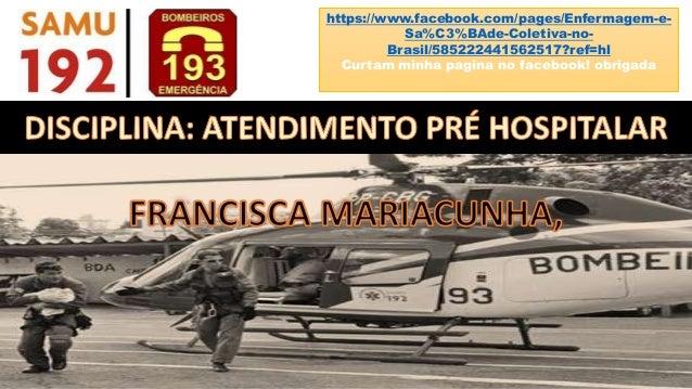 https://www.facebook.com/pages/Enfermagem-e- Sa%C3%BAde-Coletiva-no- Brasil/585222441562517?ref=hl Curtam minha pagina no ...