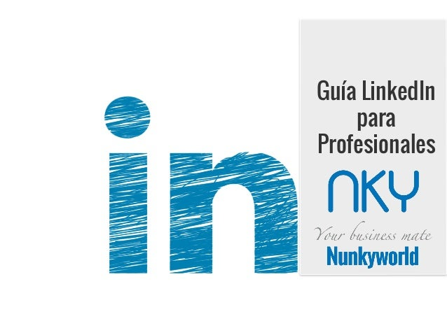 Guía LinkedIn para Profesionales