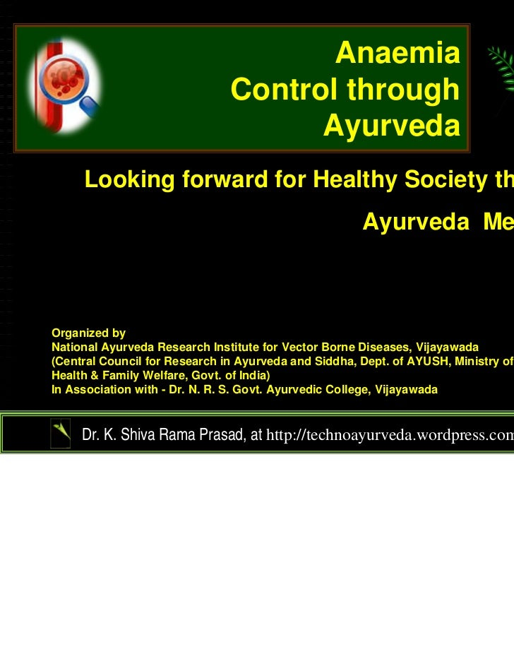 Anaemia                               Control through                                     Ayurveda     Looking forward for...