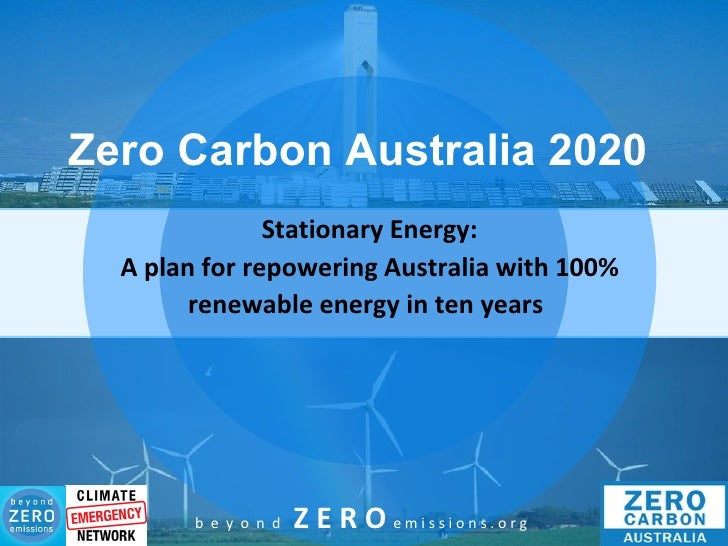 Zero Carbon Australia 2020 Stationary Energy: A plan for repowering Australia with 100% renewable energy in ten years