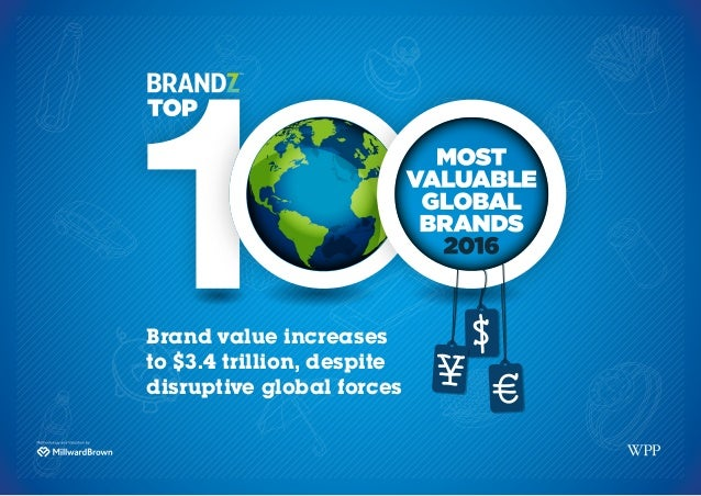 Brand value increases to $3.4 trillion, despite disruptive global forces