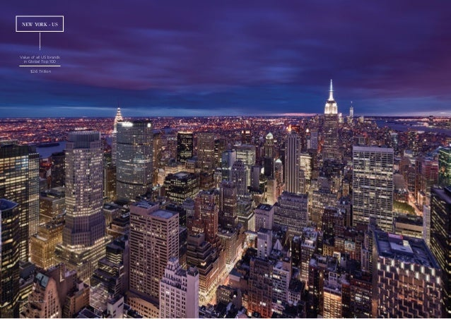 Photograph by Paul Reiffer NEW YORK - US Value of all US brands in Global Top 100 $2.6 Trillion