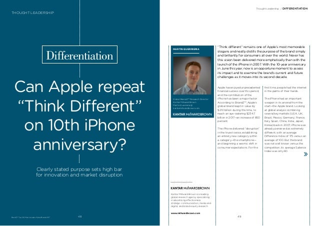 """""""Think different"""" remains one of Apple's most memorable slogans and neatly distills the purpose of the brand simply and br..."""