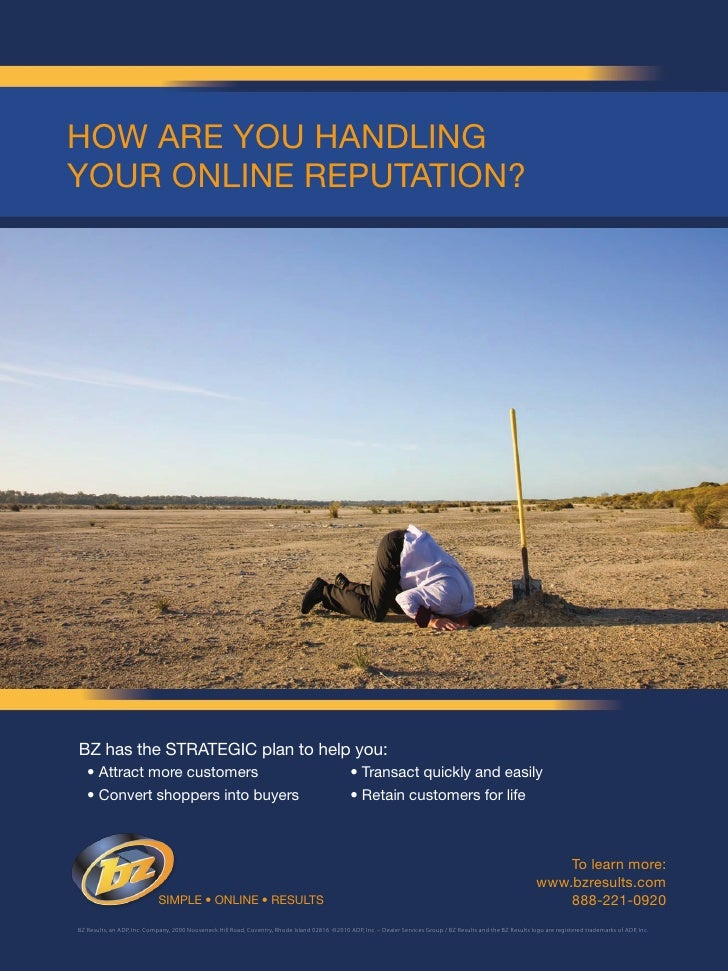 How are you Handling your online reputation?     BZ has the strategiC plan to help you:    • attract more customers       ...