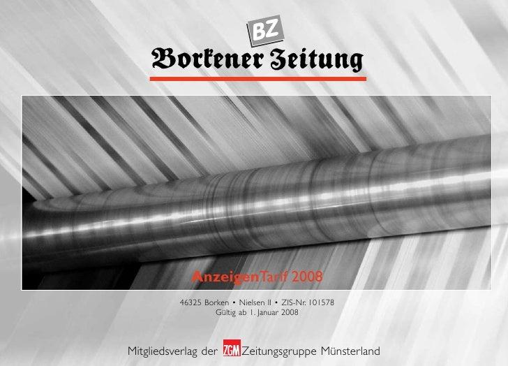 BZ                   AnzeigenTarif 2008            46325 Borken • Nielsen II • ZIS-Nr. 101578                     Gültig a...