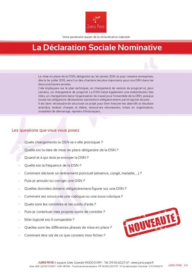Votre partenaire expert de la rémunération salariale  La Déclaration Sociale Nominative  La mise en place de la DSN, oblig...