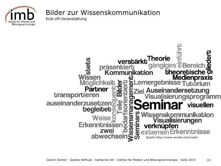 """Bilder zur Wissenskommunikation<br />Kick-off-Veranstaltung<br />""""<br />ist gesund.<br />Quelle:http://www.wordle.net/crea..."""