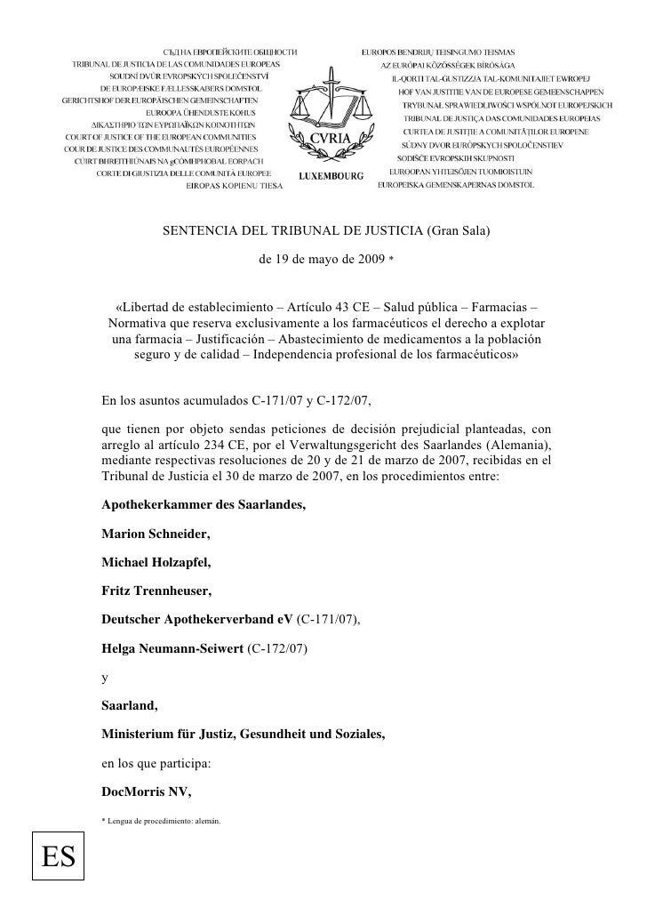 SENTENCIA DEL TRIBUNAL DE JUSTICIA (Gran Sala)                                            de 19 de mayo de 2009 *         ...