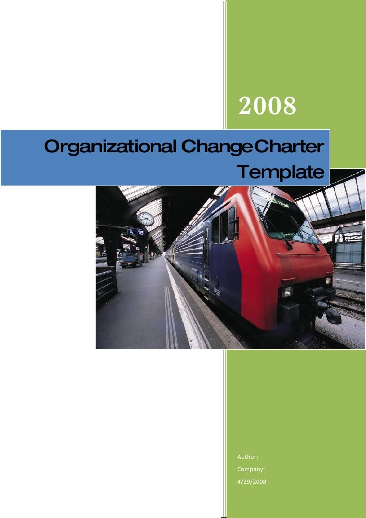 2008 Organizational ChangeCharter                     Template                        Author:                    Company: ...