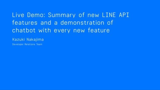 LINE API & Kazuki Nakajima - Developer Advocate, LINE Corporation