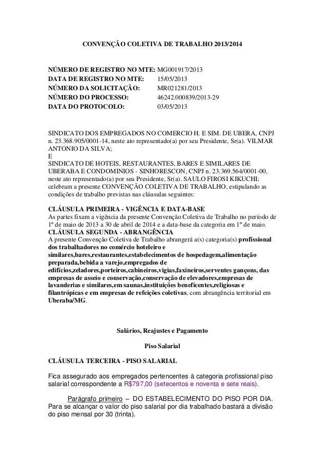 CONVENÇÃO COLETIVA DE TRABALHO 2013/2014 NÚMERO DE REGISTRO NO MTE: MG001917/2013 DATA DE REGISTRO NO MTE: 15/05/2013 NÚME...