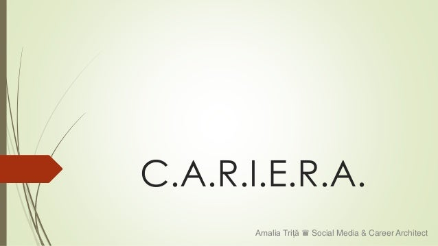 C.A.R.I.E.R.A. Amalia Triță ♛ Social Media & Career Architect