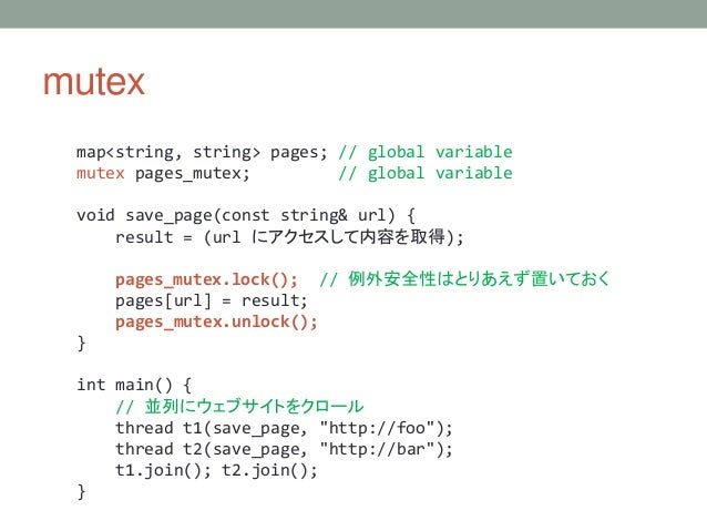 mutex map<string, string> pages; // global variable mutex pages_mutex; // global variable void save_page(const string& url...