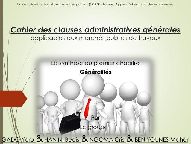 Observatoire national des marchés publics (ONMP)-Tunisie: Appel d'offres, lois, décrets, arrêtés. Cahier des clauses admin...