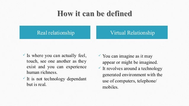 real and virtual relationship online