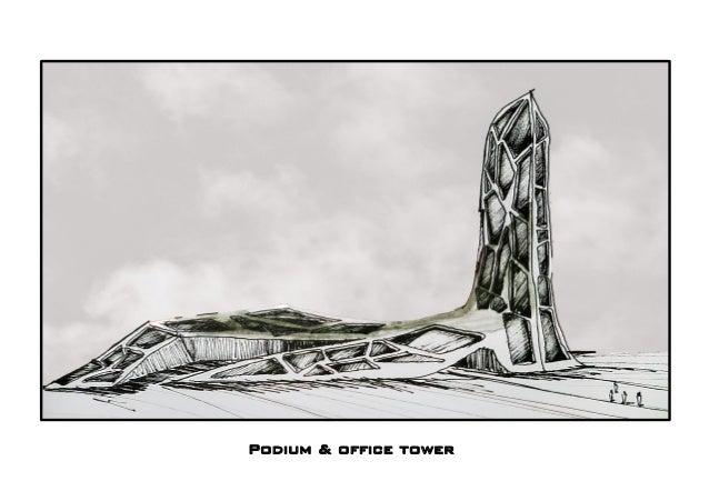 Podium & office tower