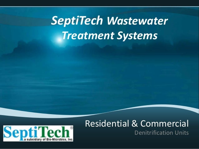 Denitrification Units SeptiTech Wastewater Treatment Systems Residential & Commercial