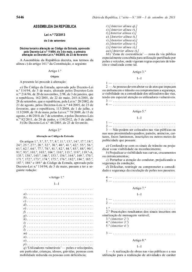 5446 Diário da República, 1.ª série—N.º 169—3 de setembro de 2013 ASSEMBLEIA DA REPÚBLICA Lei n.º 72/2013 de 3 de setembro...