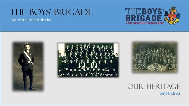 Bbni heritage project powerpoint the boys brigade northern ireland district our heritage since 1883 thecheapjerseys Gallery