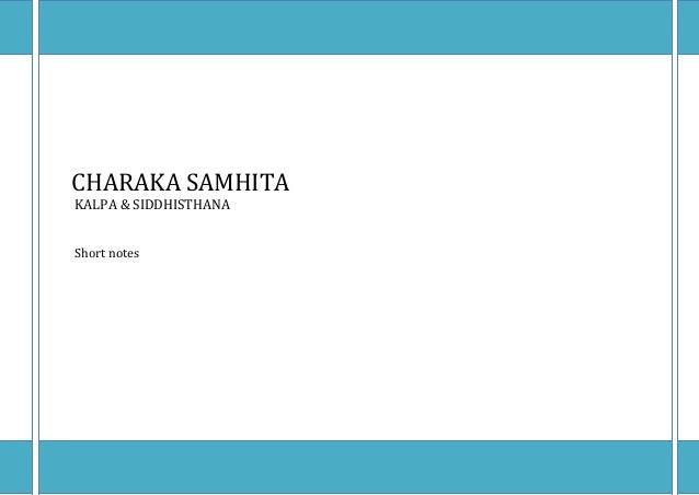 CHARAKA SAMHITA KALPA & SIDDHISTHANA Short notes