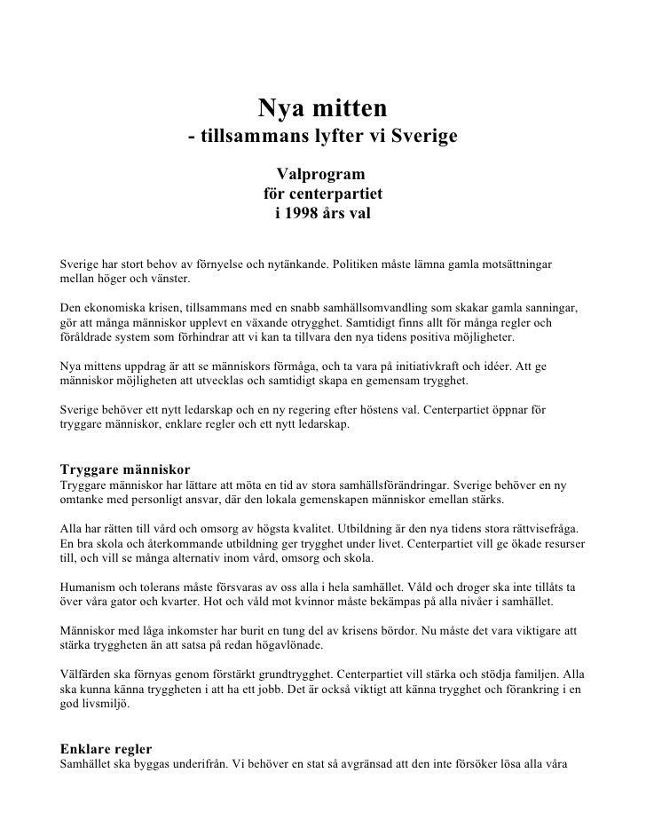 Nya mitten                          - tillsammans lyfter vi Sverige                                            Valprogram ...