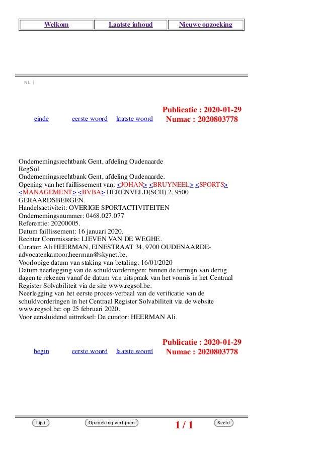 Welkom Laatste inhoud Nieuwe opzoeking NL   einde eerste woord laatste woord Publicatie : 2020-01-29 Numac : 2020803778 ...