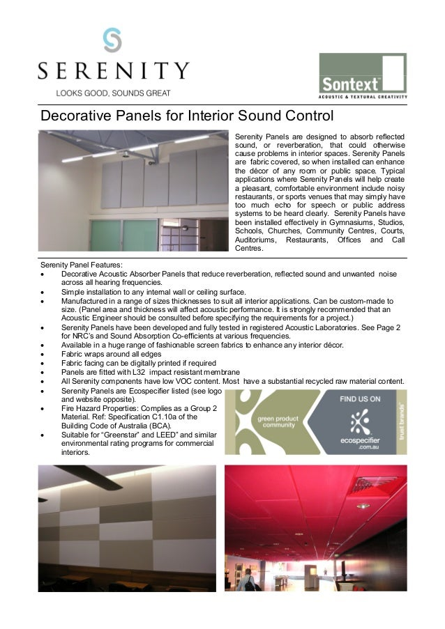 Decorative Panels for Interior Sound Control Serenity Panels are designed to absorb reflected sound, or reverberation, tha...