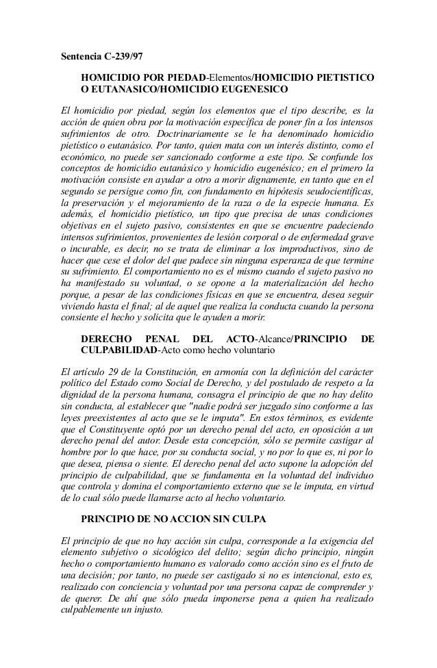 Sentencia C-239/97 HOMICIDIO POR PIEDAD-Elementos/HOMICIDIO PIETISTICO O EUTANASICO/HOMICIDIO EUGENESICO El homicidio por ...