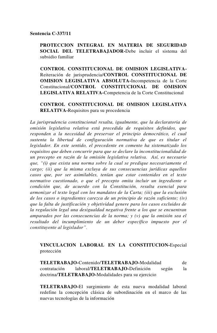 Sentencia C-337/11    PROTECCION INTEGRAL EN MATERIA DE SEGURIDAD    SOCIAL DEL TELETRABAJADOR-Debe incluir el sistema del...