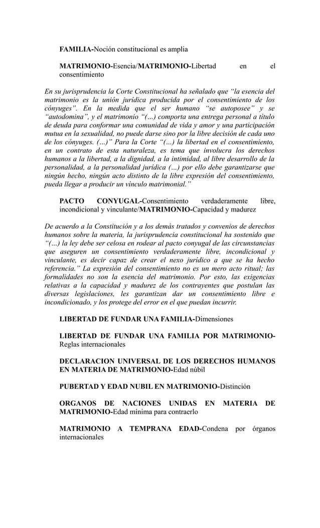 FAMILIA-Noción constitucional es amplia     MATRIMONIO-Esencia/MATRIMONIO-Libertad                       en         el    ...