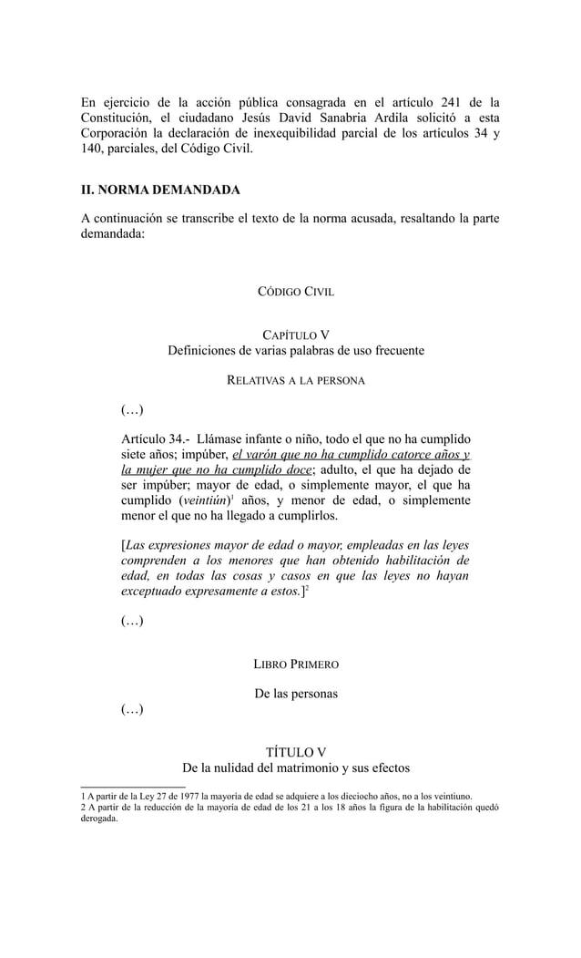 En ejercicio de la acción pública consagrada en el artículo 241 de laConstitución, el ciudadano Jesús David Sanabria Ardil...