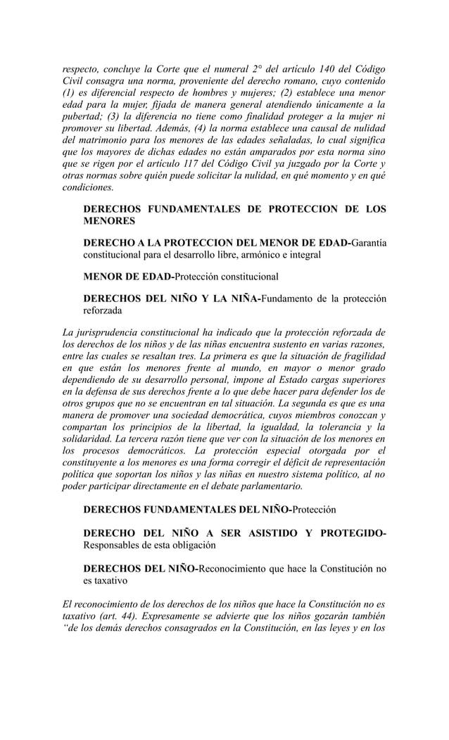respecto, concluye la Corte que el numeral 2° del artículo 140 del CódigoCivil consagra una norma, proveniente del derecho...