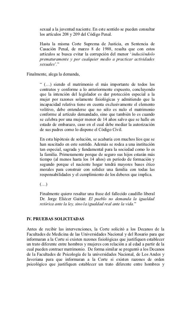 sexual a la juventud naciente. En este sentido se pueden consultar       los artículos 208 y 209 del Código Penal.       H...