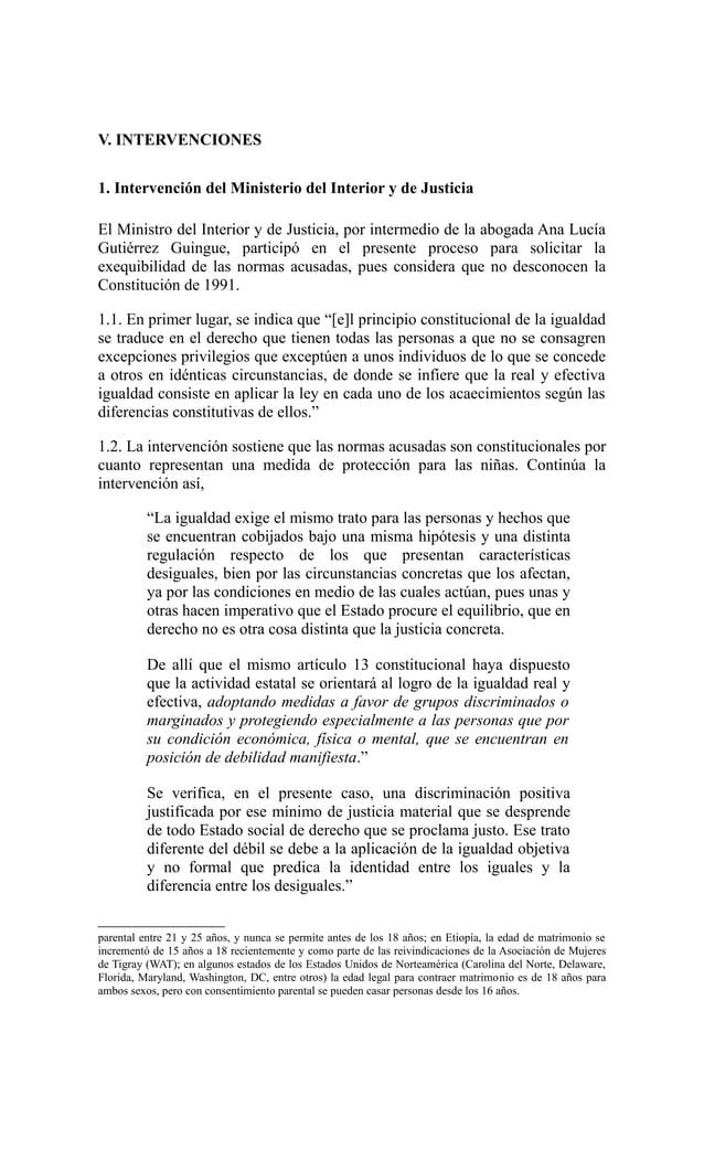 V. INTERVENCIONES1. Intervención del Ministerio del Interior y de JusticiaEl Ministro del Interior y de Justicia, por inte...