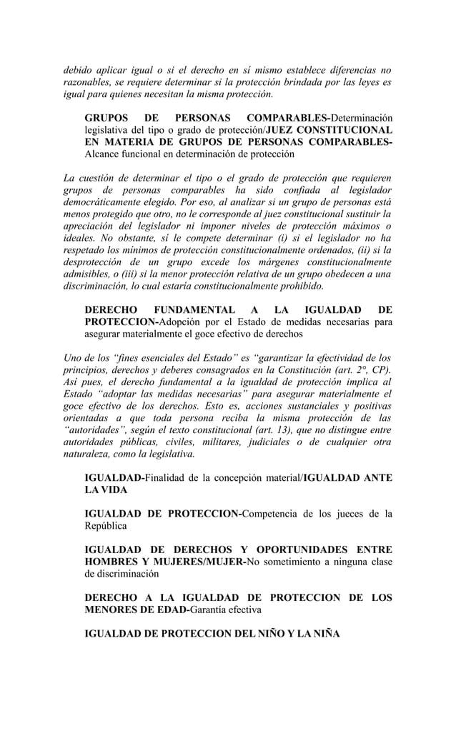 debido aplicar igual o si el derecho en sí mismo establece diferencias norazonables, se requiere determinar si la protecci...