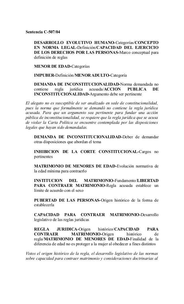 Sentencia C-507/04     DESARROLLO EVOLUTIVO HUMANO-Categorías/CONCEPTO     EN NORMA LEGAL-Definición/CAPACIDAD DEL EJERCIC...