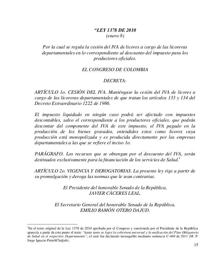 """""""LEY 1378 DE 2010                                                    (enero 8)          Por la cual se regula la cesión de..."""