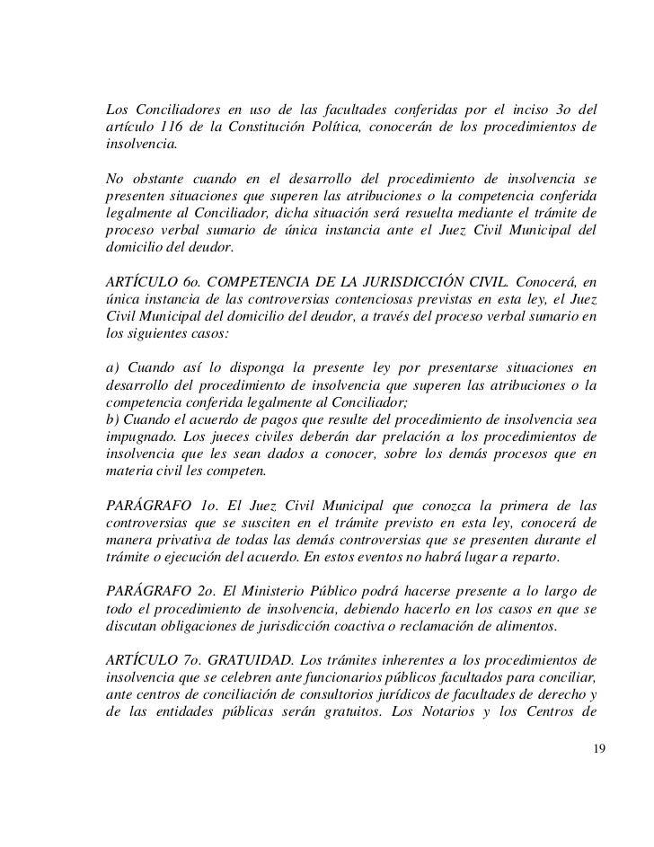 Los Conciliadores en uso de las facultades conferidas por el inciso 3o delartículo 116 de la Constitución Política, conoce...
