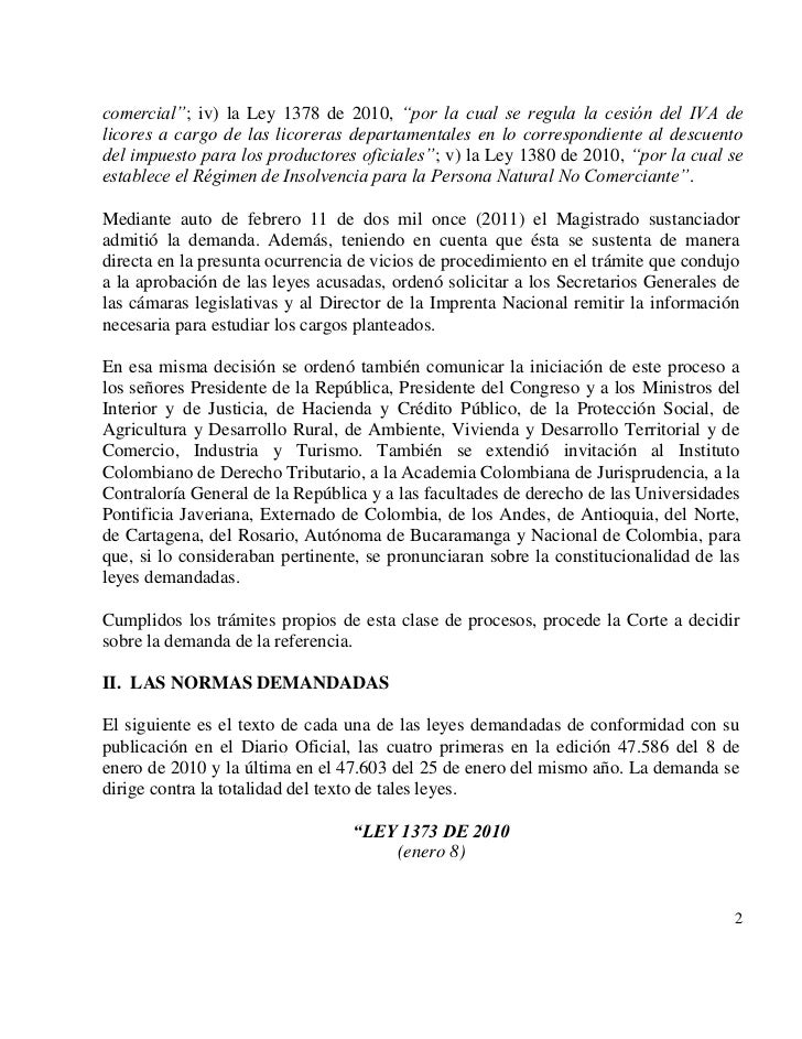 """comercial""""; iv) la Ley 1378 de 2010, """"por la cual se regula la cesión del IVA delicores a cargo de las licoreras departame..."""