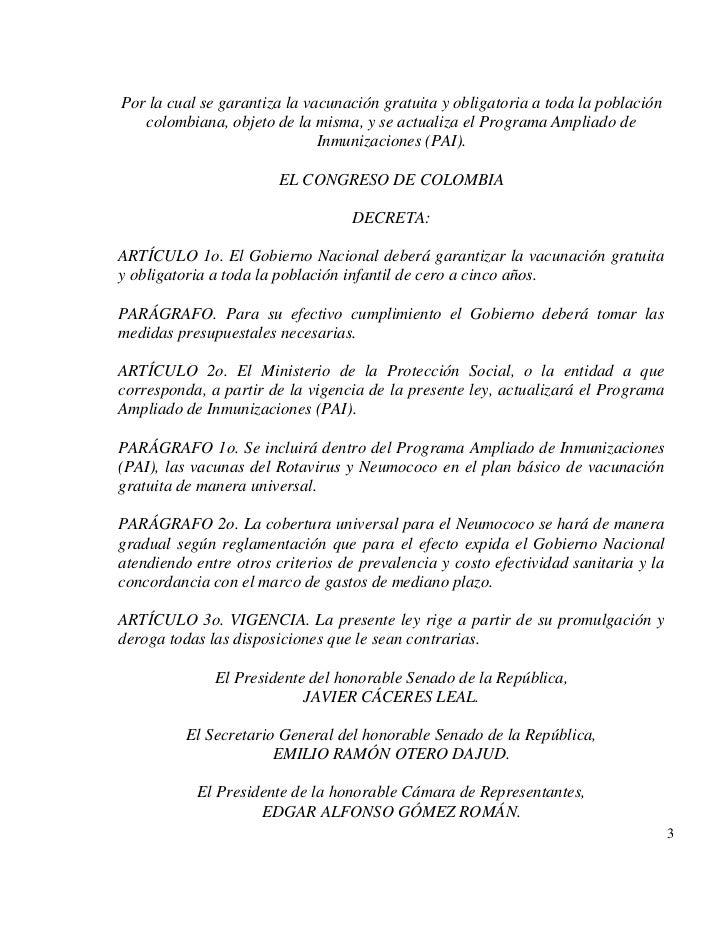 Por la cual se garantiza la vacunación gratuita y obligatoria a toda la población   colombiana, objeto de la misma, y se a...