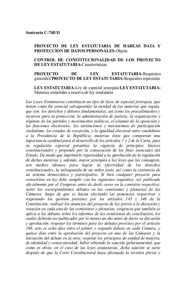 Sentencia C-748/11 PROYECTO DE LEY ESTATUTARIA DE HABEAS DATA Y PROTECCION DE DATOS PERSONALES-Objeto CONTROL DE CONSTITUC...