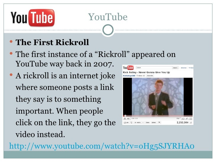 """YouTube The First Rickroll The first instance of a """"Rickroll"""" appeared on  YouTube way back in 2007. A rickroll is an i..."""