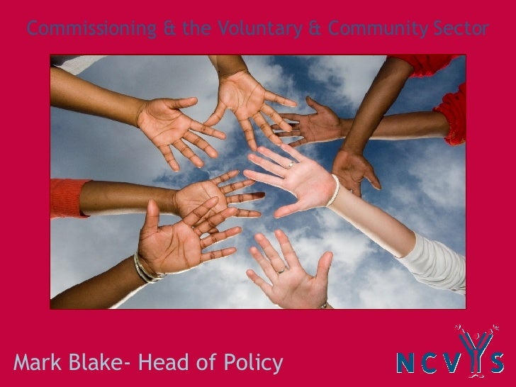 Mark Blake- Head of Policy Commissioning & the Voluntary & Community Sector