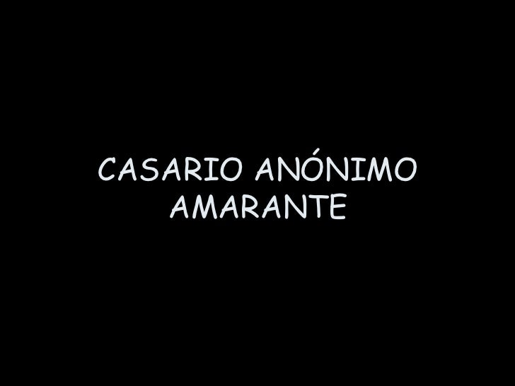 CASARIO ANÓNIMO AMARANTE