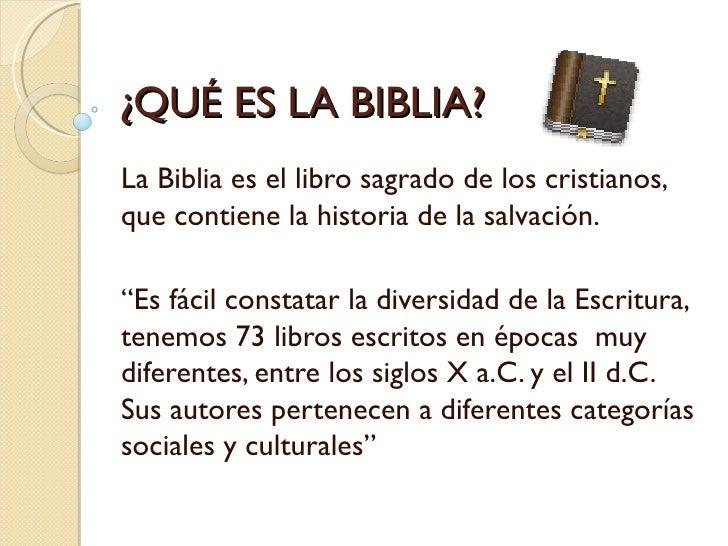 """¿QUÉ ES LA BIBLIA?La Biblia es el libro sagrado de los cristianos,que contiene la historia de la salvación.""""Es fácil const..."""