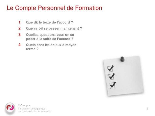C campus marc-dennery_compte_personnel_formation_2013_01_16_v2 Slide 2