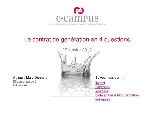 Le contrat de génération en 4 questions                        27 janvier 2013Auteur : Marc Dennery                     Su...