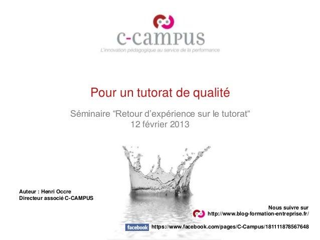 """Pour un tutorat de qualité                 Séminaire """"Retour d'expérience sur le tutorat""""                               12..."""