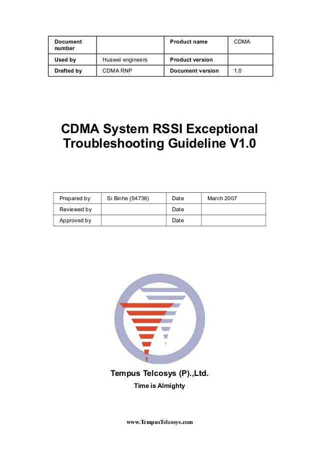 DocumentnumberProduct name CDMAUsed by Huawei engineers Product versionDrafted by CDMA RNP Document version 1.0CDMA System...