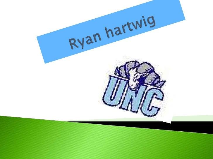 Ryan hartwig<br />